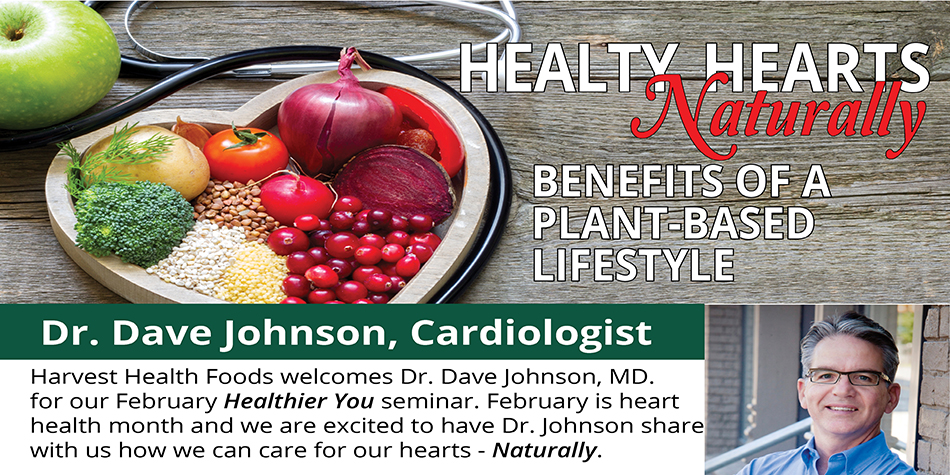 Healthy Hearts Naturally with Dr. Dave Johnson, MD