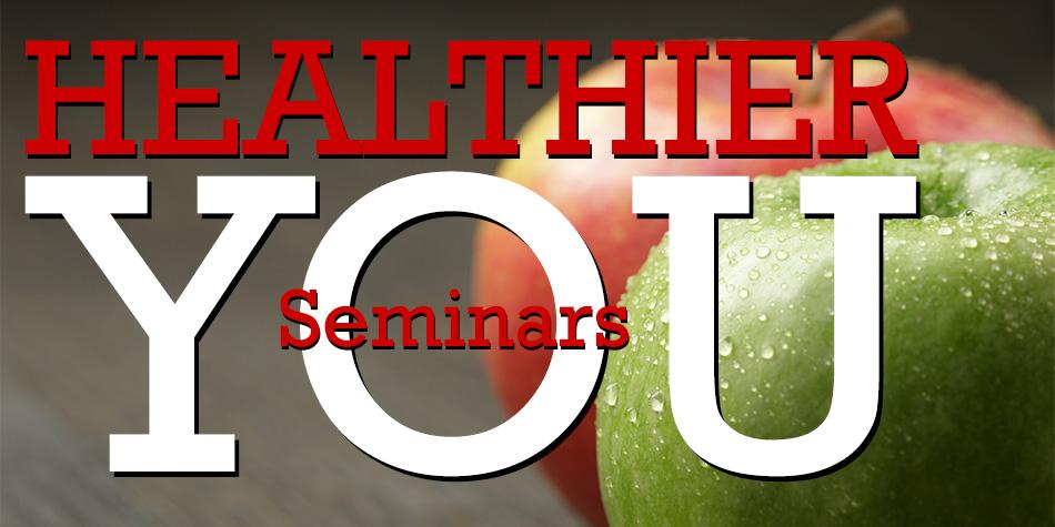 Healthier You Seminar Series by Harvest Health Foods