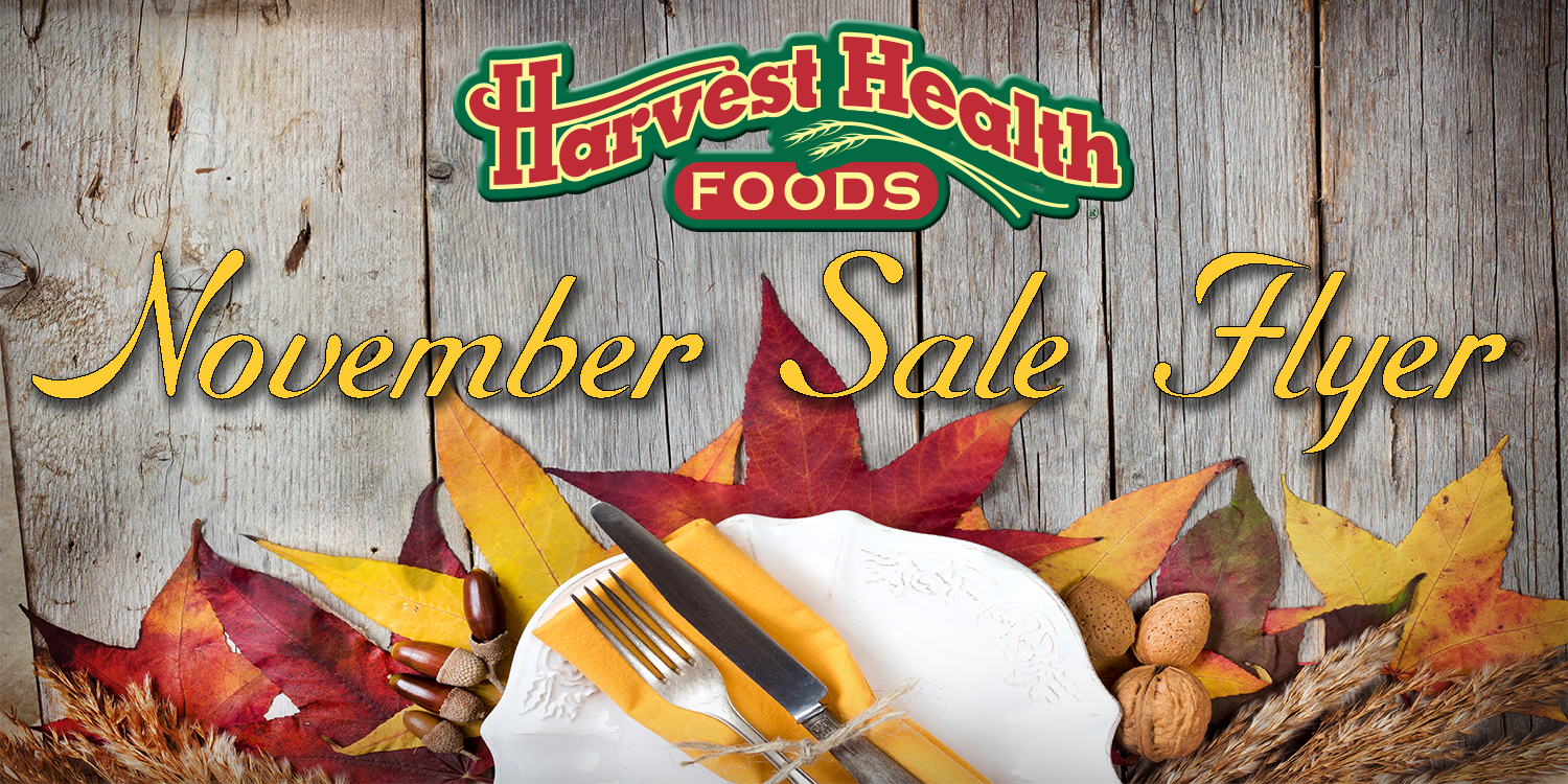 Healthy Holidays Begin at Harvest Health Foods