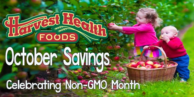 Harvest Health Foods October Non-GMO Month Savings