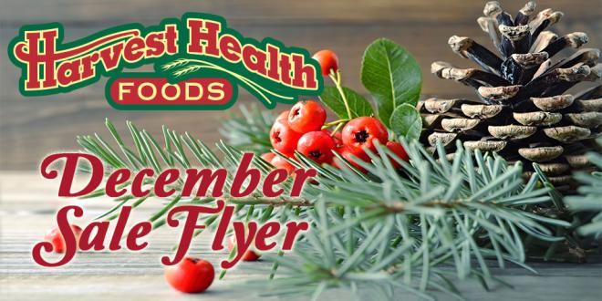 December 2016 Sale Flyer Harvest Health Foods