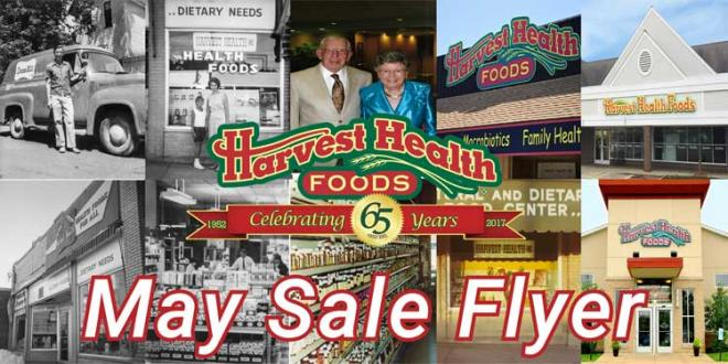 Harvest Health Foods May 2017 Sale Flyer
