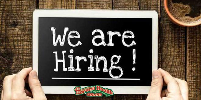 Harvest Health Foods is Hiring!