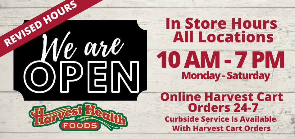 Revised Harvest Health Foods Hours