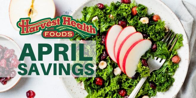 April 2019 Harvest Health Foods Saving Flyer