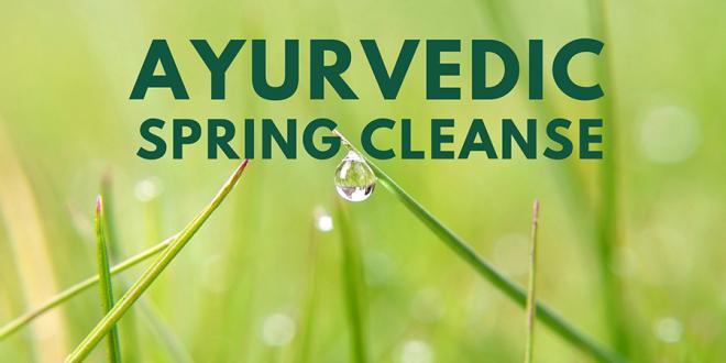Ayurvedic Spring Cleanse