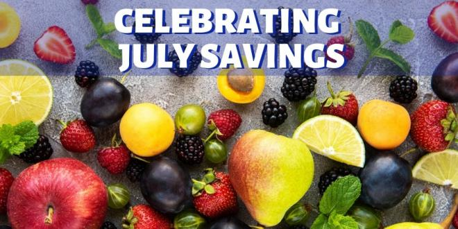 Celebrating July Savings All Month Long