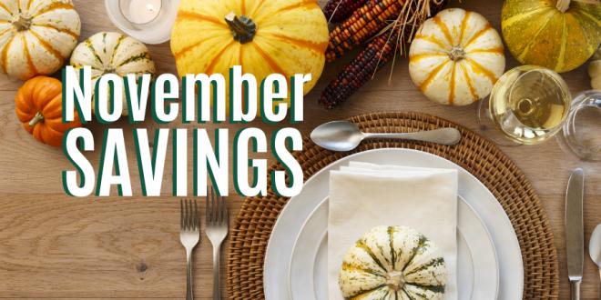 Celebrating Thanksgiving Savings All Month Long