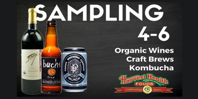 Craft Beer, Wine and Kombucha Sampling at Harvest Health Foods