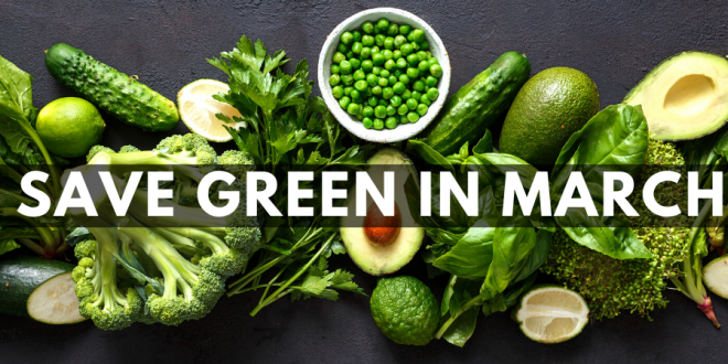 Save Some Green In March at Harvest Health Foods