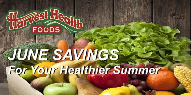 Harvest Health Foods June 2016 Savings Flyer