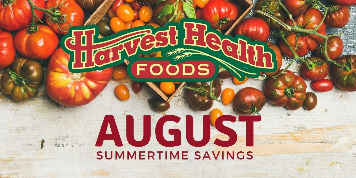 Harvest Health Foods Summertime Savings August 2020